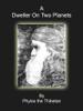 Phylos The Thibetan - A Dweller On Two Planets artwork