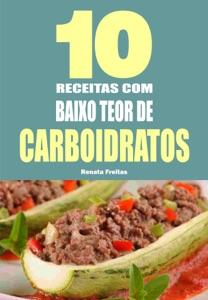10 Receitas com baixo teor de carboidratos Book Cover