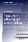 Fluorescence In Bio-inspired Nanotechnology