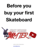 Brian L. Scheuermann - Before You Buy Your First Skateboard ilustración