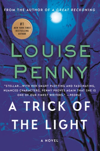 Louise Penny - A Trick of the Light