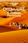 Oman UAE  Arabian Peninsula Travel Guide