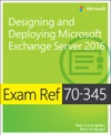 Exam Ref 70-345 Designing And Deploying Microsoft Exchange Server 2016 1e