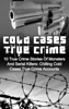 Brody Clayton - Cold Cases True Crime: 10 True Crime Stories Of Monsters And Serial Killers: Chilling Cold Cases True Crime Accounts artwork