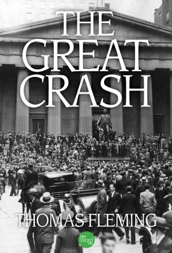 Thomas Fleming - The Great Crash
