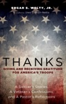 Thanks Giving And Receiving Gratitude For Americas Troops