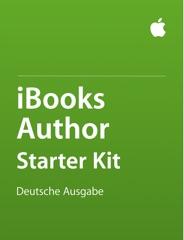 iBooks Author Starter Kit: Deutsche Ausgabe