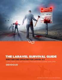The Laravel Survival Guide