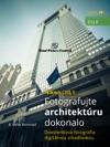 Nikon DSLR Fotografujte Architektru Dokonalo