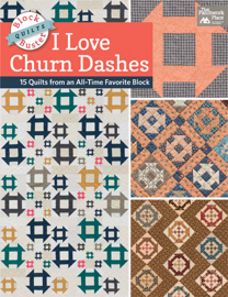 Block-Buster Quilts - I Love Churn Dashes