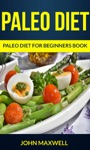 Paleo Diet Paleo Diet For Beginners Book