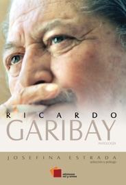 RICARDO GARIBAY – ANTOLOGíA
