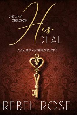 His Deal - Rebel Rose book