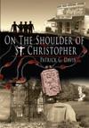 On The Shoulder Of St Christopher
