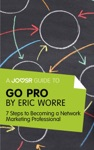 A Joosr Guide To Go Pro By Eric Worre