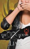 The Academy - Liar