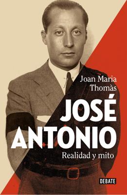 Joan Maria Thomàs - José Antonio book