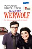 Du bist kein Werwolf