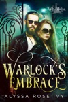 Warlocks Embrace Willow Harbor 6