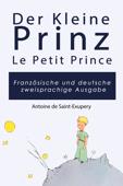 Der Kleine Prinz auf Französisch und Deutsch für Kinder und Leser aller Altersgruppen