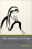 The Essence of Chan - Guo Gu