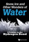 Snow Ice And Other Wonders Of Water