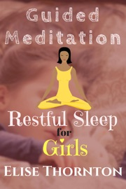 GUIDED MEDITATION RESTFUL SLEEP FOR GIRLS