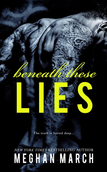 Beneath These Lies - Meghan March book cover