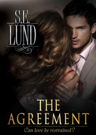 The Agreement - S. E. Lund book summary