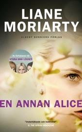 En annan Alice - Liane Moriarty by  Liane Moriarty PDF Download