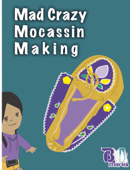 Mad Crazy Mocassin Making