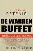 Leçons à retenir des lettres aux actionnaires de Warren Buffet