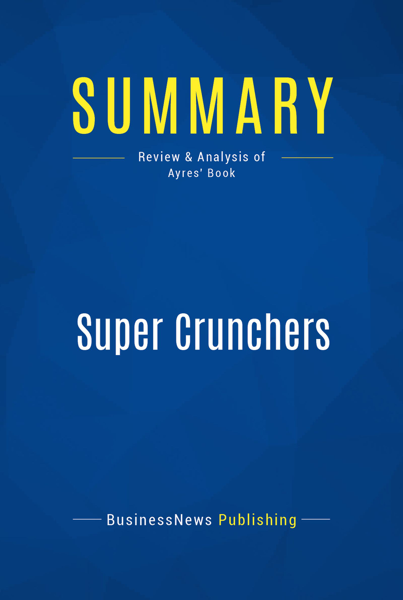 Summary: Super Crunchers