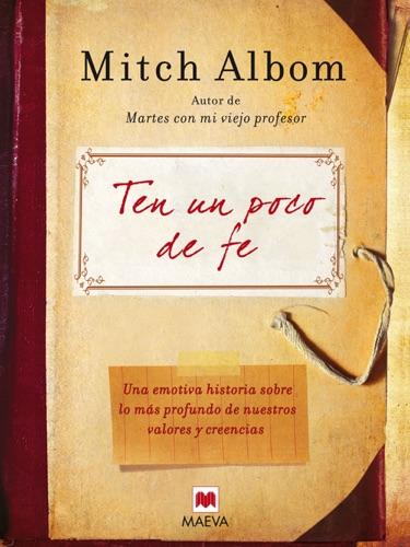 Mitch Albom - Ten un poco de fe