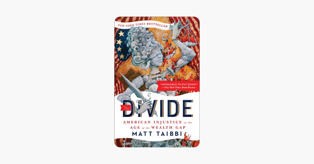 The Divide - Matt Taibbi & Molly Crabapple