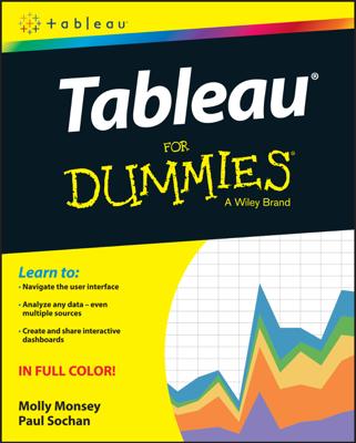 Tableau For Dummies - Molly Monsey & Paul Sochan book