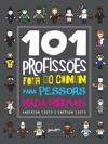 101 Profisses Fora Do Comum Para Pessoas Nada Normais