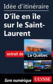 Idée d'itinéraire - D'île en île sur le Saint-Laurent