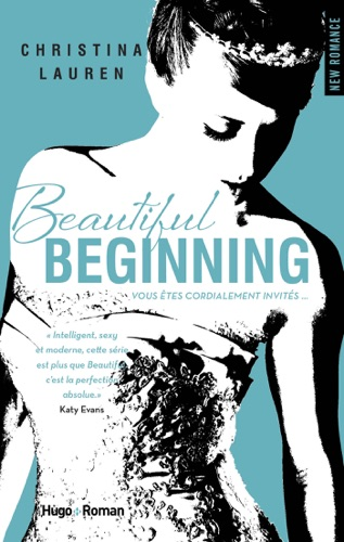Christina Lauren - Beautiful Beginning - Version Française
