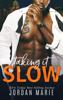 Jordan Marie - Taking It Slow artwork