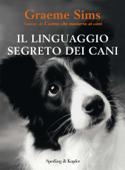 Il linguaggio segreto dei cani Book Cover