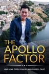The Apollo Factor Why Some People Can Sell While Others Cannot