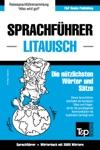 Sprachfhrer Deutsch-Litauisch Und Thematischer Wortschatz Mit 3000 Wrtern
