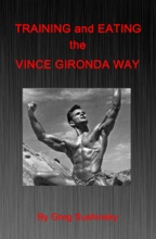 Training And Eating The Vince Gironda Way