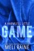 Meli Raine - A Harmless Little Game artwork