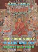 The Four Noble Truths And The Eightfold Path
