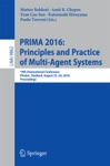 PRIMA 2016 Principles And Practice Of Multi-Agent Systems