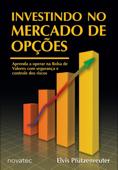 Investindo no Mercado de Opções Book Cover
