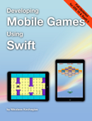 Developing Mobile Games Using Swift
