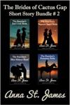 The Brides Of Cactus Gap Short Story Bundle 2